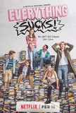 Everything sucks ! – saison 1