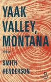 Couverture Yaak Valley, Montana Smith Henderson